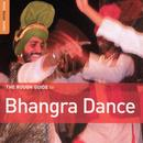 The Rough Guide To Bhangra Dance thumbnail