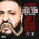 They Dont Love You No More (Single) thumbnail