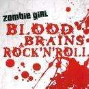 Blood, Brains & Rock'n'roll thumbnail