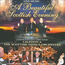 Scotlands Three Tenors & The Scottish Fiddle Orchestra A Beautiful Scottish Evening thumbnail