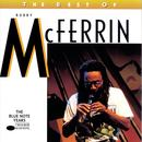 The Best Of Bobby McFerrin The Bluenote Years thumbnail
