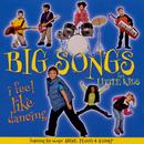Big Songs For Little Kids: I Feel Like Dancing thumbnail