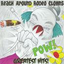 Reach Around Rodeo Clowns Greatest Hits thumbnail