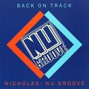 Back On Track: Nicholas Presents Nu Groove thumbnail