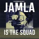 9th Wonder Presents: Jamla Is The Squad (Deluxe Edition) thumbnail