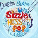 Sizzle, Hiss, Pop thumbnail