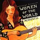 Putumayo Presents- Women Of The World (Acoustic) thumbnail