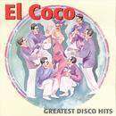 El Coco Greatest Disco Hits thumbnail