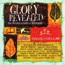 Glory Revealed - The Word Of God In Worship thumbnail