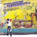 Brazil Classics, Vol. 7: What's Happening In Pernambuco thumbnail