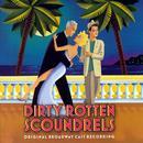 Dirty Rotten Scoundrels thumbnail