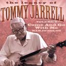The Legacy Of Tommy Jerrell, Vol. 3: Come And Go With Me thumbnail