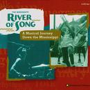 River Of Song, A Musical Journey Down The Mississippi thumbnail