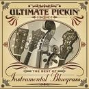 Ultimate Pickin - The Best Of Instrumental Bluegrass thumbnail