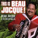 This Is Beau Jocque thumbnail
