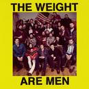 The Weight Are Men thumbnail