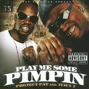 Play Me Some Pimpin (Explicit) thumbnail
