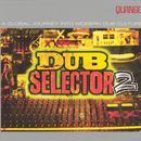 Dub Selector, Vol. 2 thumbnail