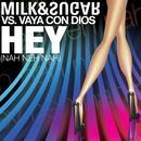 Hey (Nah Neh Nah) (Single) thumbnail