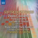 Petrassi: Piano Concerto; Flute Concerto; La Follia D'orlando - Suite thumbnail