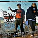 Streets Did To Me (Single) thumbnail