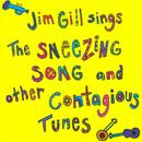 Jim Gill Sings The Sneezing Song And Other Contagious Tunes - 20th Anniversary Edition thumbnail
