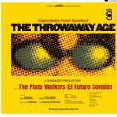 The Throwaway Age (Original Motion Picture Soundtrack) thumbnail