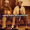 Smithsonian Folkways: Classic African-American Ballads thumbnail