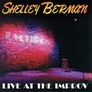 Shelley Berman: Live At The Improv thumbnail