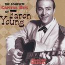 The Complete Capitol Hits Of Faron Young thumbnail