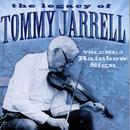 The Legacy Of Tommy Jarrell, Vol. 2: Rainbow Sign thumbnail