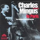 Charles Mingus In Paris (The Complete America Session) thumbnail