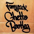 Ghetto Bootleg thumbnail