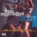 Ragga Ragga Ragga! 2007 thumbnail