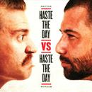 Haste The Day Vs Haste The Day thumbnail