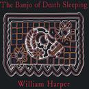 The Banjo Of Death Sleeping thumbnail