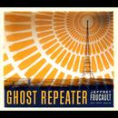 Ghost Repeater thumbnail