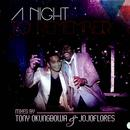 A Night To Remember (Mixed By Tony Okungbowa & Jojo Flores) thumbnail