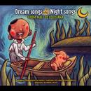 Dream Songs Night Songs From Mali To Louisiana thumbnail
