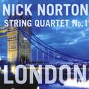 "Nick Norton: String Quartet No. 1 ""London"" thumbnail"