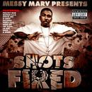 Messy Marv Presents: Shots Fired (Explicit) thumbnail