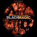 Black Magic: Soundtrack thumbnail