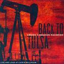 Back To Tulsa: Live And Loud At Cain's Ballroom thumbnail