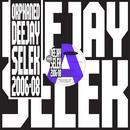 Orphaned Deejay Selek 2006-2008 thumbnail