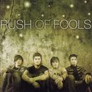 Rush Of Fools thumbnail