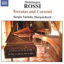 Michelangelo Rossi: Toccatas and Correnti thumbnail