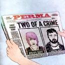 Two Of A Crime thumbnail