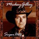Mickey Gilley: Super Hits thumbnail