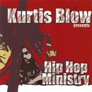 Kurtis Blow Presents: Hip Hop Ministry thumbnail