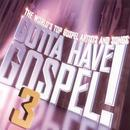 Gotta Have Gospel V-3 thumbnail